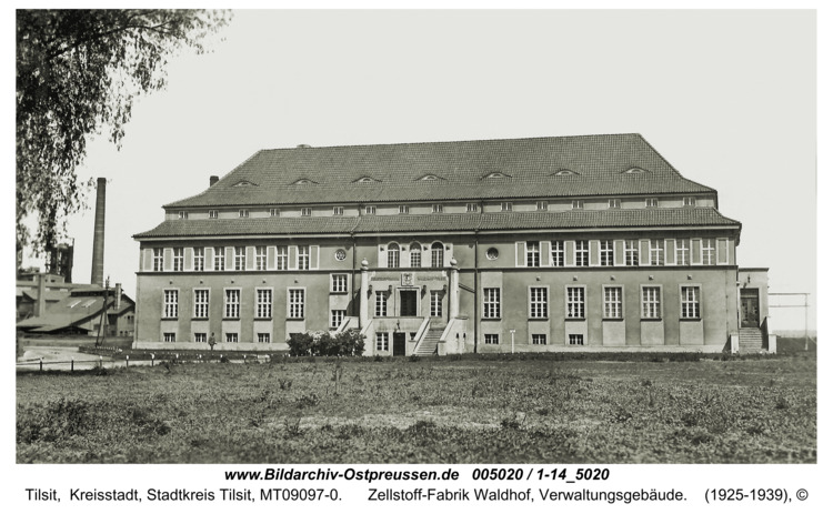 Tilsit, Zellstoff-Fabrik Waldhof, Verwaltungsgebäude