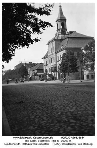 Tilsit, Deutsche Str., Rathaus von Südosten