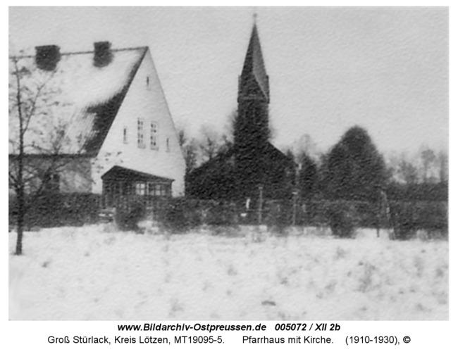 Groß Stürlack, Pfarrhaus mit Kirche