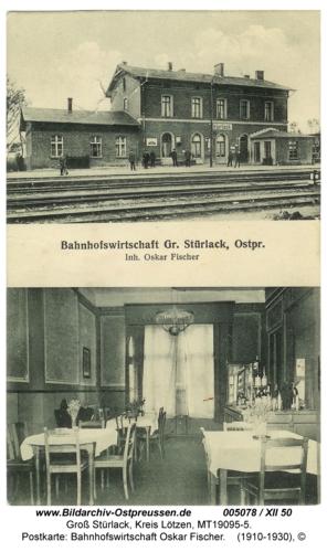 Groß Stürlack, Postkarte: Bahnhofswirtschaft Oskar Fischer