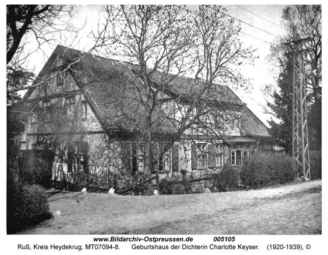 Ruß, Geburtshaus der Dichterin Charlotte Keyser