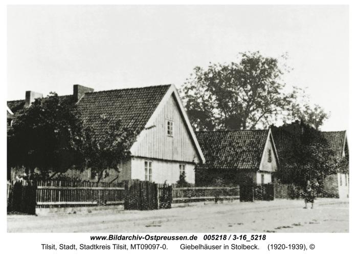 Tilsit, Giebelhäuser in Stolbeck