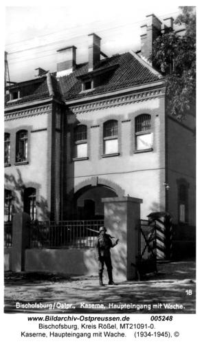 Bischofsburg, Kaserne, Haupteingang mit Wache