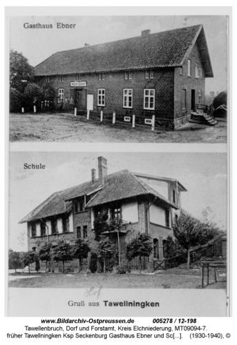 Tawellenbruch, früher Tawellningken Ksp Seckenburg Gasthaus Ebner und Schule