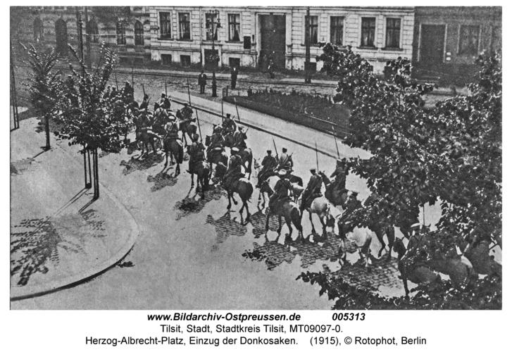 Tilsit, Herzog-Albrecht-Platz, Einzug der Donkosaken