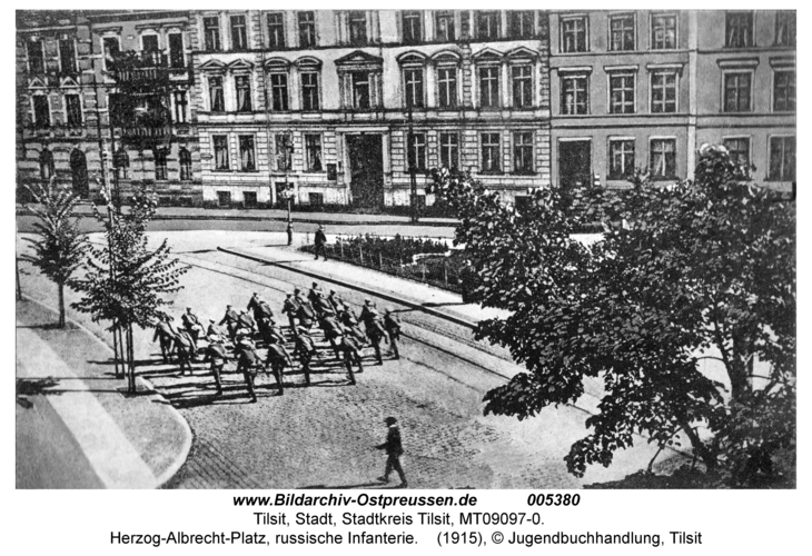 Tilsit, Herzog-Albrecht-Platz, russische Infanterie