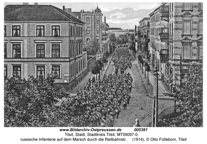 Tilsit, russische Infanterie auf dem Marsch durch die Reitbahnstr.