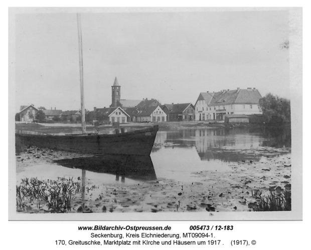 Seckenburg, 170, Greituschke, Marktplatz mit KIrche und Häusern um 1917