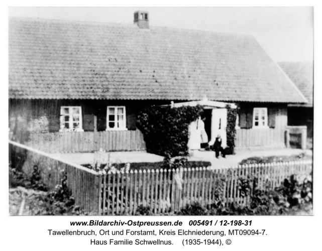 Tawellenbruch, Haus Familie Schwellnus