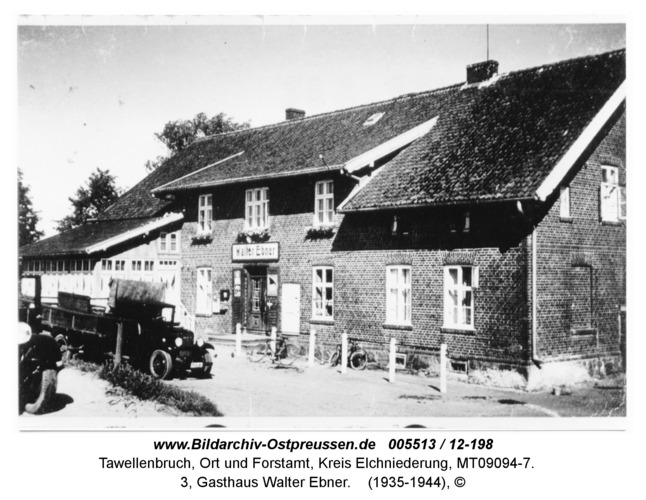Tawellenbruch, 3, Gasthaus Walter Ebner