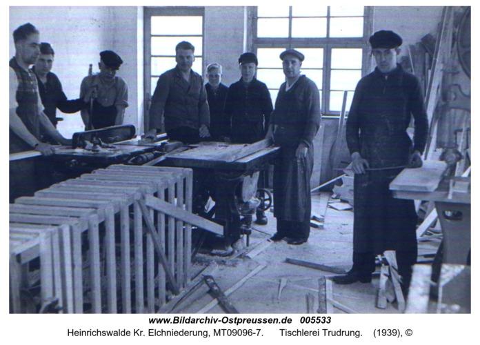 Heinrichswalde, Tischlerei Trudrung
