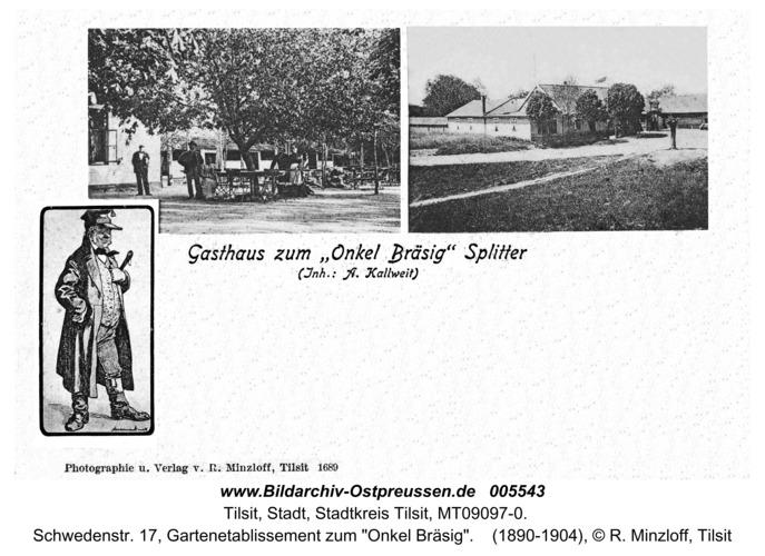"""Tilsit, Schwedenstr. 17, Gartenetablissement zum """"Onkel Bräsig"""""""
