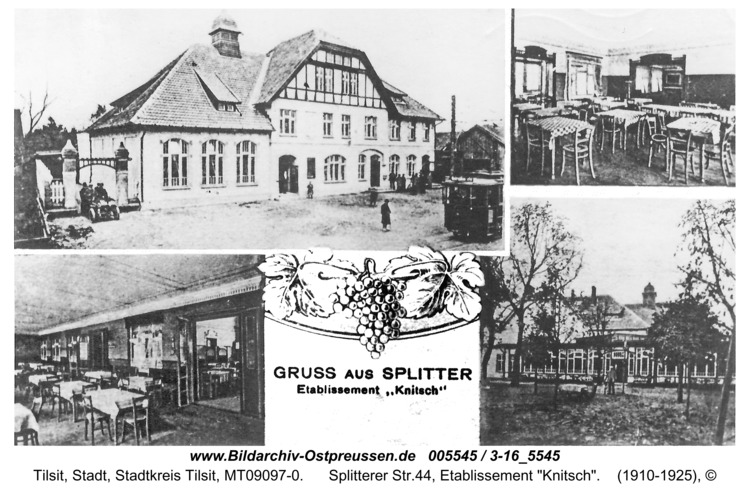 "Tilsit, Splitterer Str.44, Etablissement ""Knitsch"""
