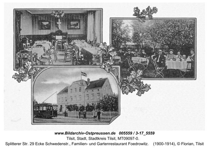 Tilsit, Splitterer Str. 29 Ecke Schwedenstr., Familien- und Gartenrestaurant Foedrowitz
