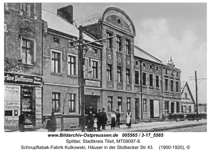 Tilsit-Splitter, Schnupftabak-Fabrik Kulkowski, Häuser in der Stolbecker Str 43