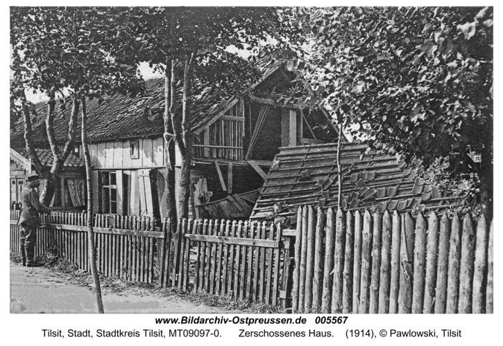 Tilsit-Splitter, Zerschossenes Haus