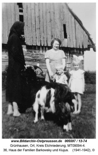 Grünhausen, 36, Haus der Familien Barkowsky und Kiujus