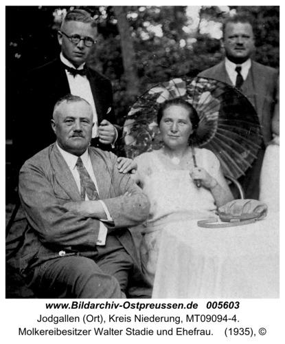 Jodgallen (Ort), Molkereibesitzer Walter Stadie und Ehefrau