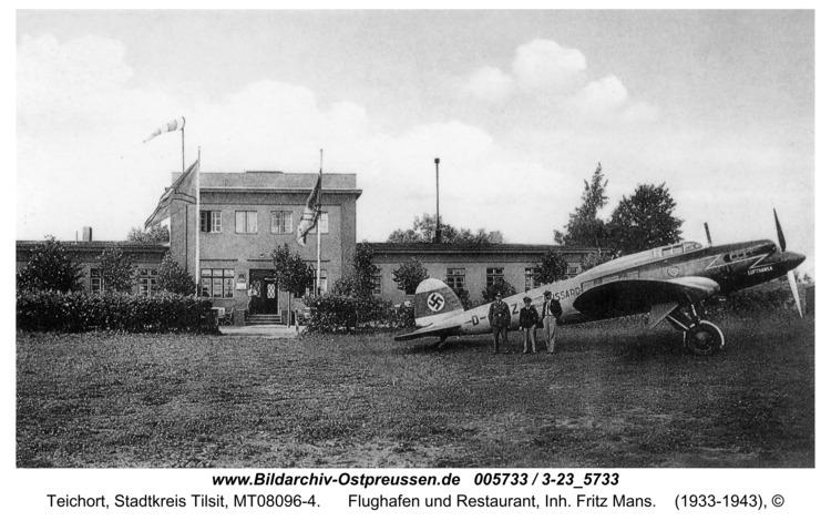 Tilsit-Teichort, Flughafen und Restaurant, Inh. Fritz Mans