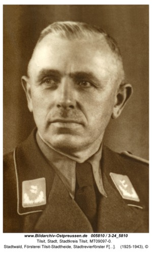 Tilsit, Stadtwald, Försterei Tilsit-Stadtheide, Stadtrevierförster Ferdinand Musall