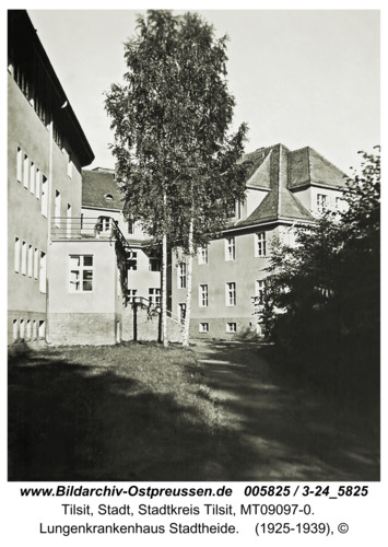 Tilsit, Lungenkrankenhaus Stadtheide