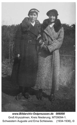 Groß Kryszahnen, Schwestern Auguste und Erna Schleiwies