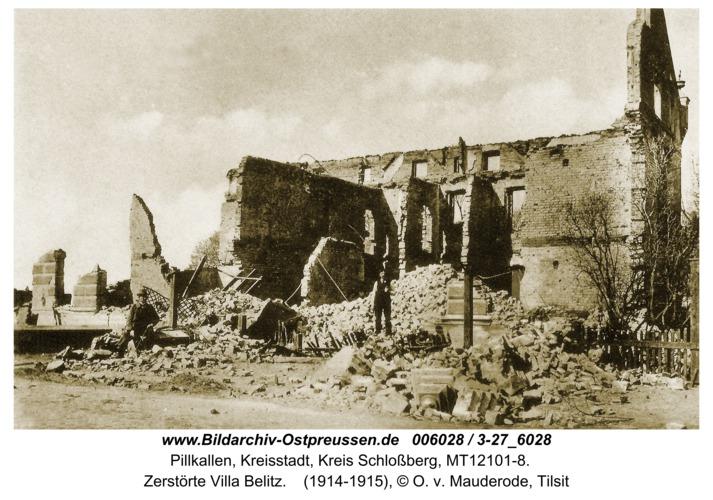 Pillkallen, Kreisstadt, Zerstörte Villa Belitz