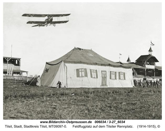 Tilsit, Feldflugplatz auf dem Tilsiter Rennplatz