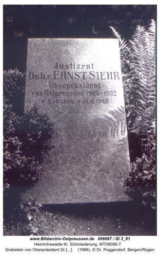 Heinrichswalde, Grabstein von Oberpräsident Dr.Ernst Siehr *5.10.1869 in Heinrichswalde