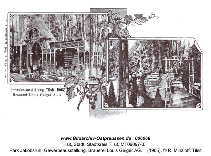Tilsit, Park Jakobsruh, Gewerbeausstellung, Brauerei Louis Geiger AG