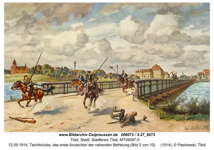 Tilsit, 12.09.1914, Teichbrücke, das erste Anzeichen der nahenden Befreiung (Bild 2 von 10)