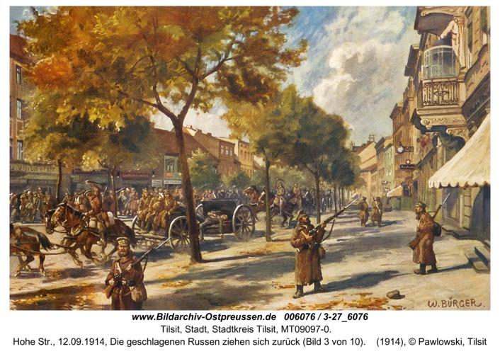 Tilsit, Hohe Str., 12.09.1914, Die geschlagenen Russen ziehen sich zurück (Bild 3 von 10)