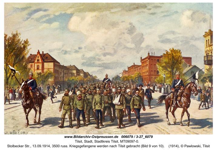 Tilsit, Stolbecker Str., 13.09.1914, 3500 russ. Kriegsgefangene werden nach Tilsit gebracht (Bild 9 von 10)