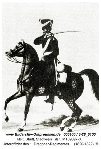 Tilsit, Unteroffizier des 1. Dragoner-Regimentes