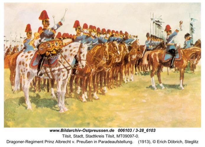 Tilsit, Dragoner-Regiment Prinz Albrecht v. Preußen in Paradeaufstellung