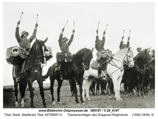 Tilsit, Paukenschläger des Dragoner-Regiments