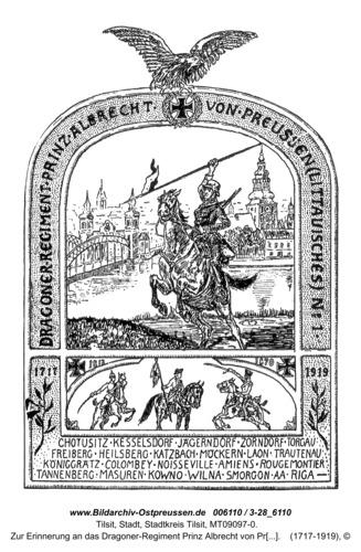 Tilsit, Zur Erinnerung an das Dragoner-Regiment Prinz Albrecht von Preußen 1717-1919