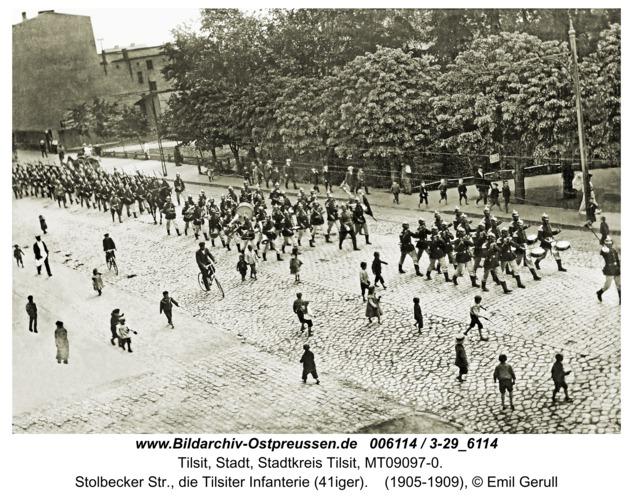 Tilsit, Stolbecker Str., die Tilsiter Infanterie (41iger)