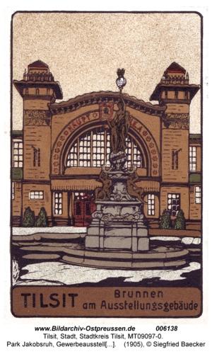 Tilsit, Park Jakobsruh, Gewerbeausstellung, Brunnen am Ausstellungsgebäude