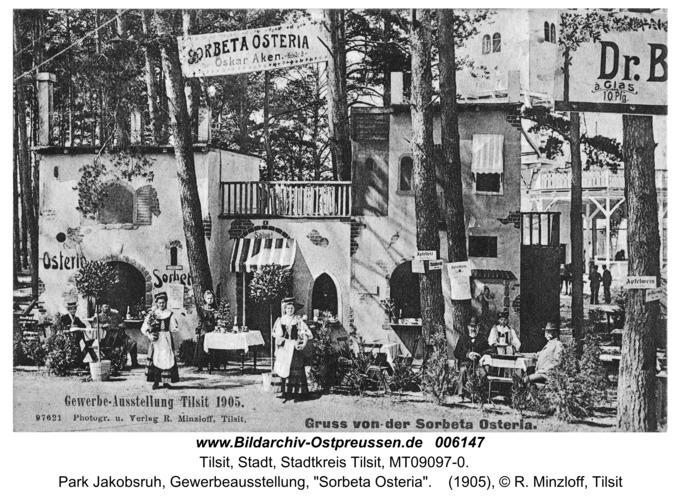 """Tilsit, Park Jakobsruh, Gewerbeausstellung, """"Sorbeta Osteria"""""""