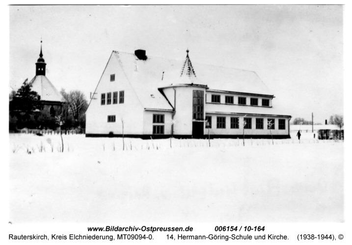 Rauterskirch, 14, Neue Schule und Kirche