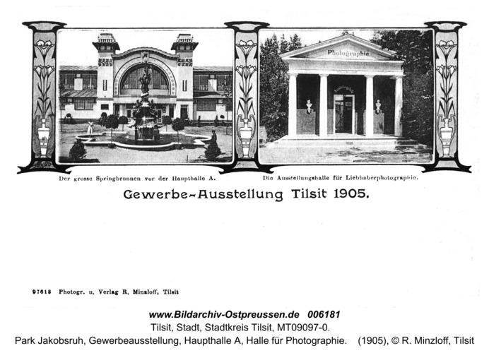 Tilsit, Park Jakobsruh, Gewerbeausstellung, Haupthalle A, Halle für Photographie