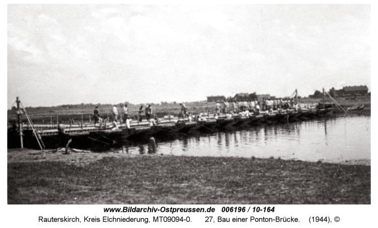 Rauterskirch, 27, Bau einer Ponton-Brücke