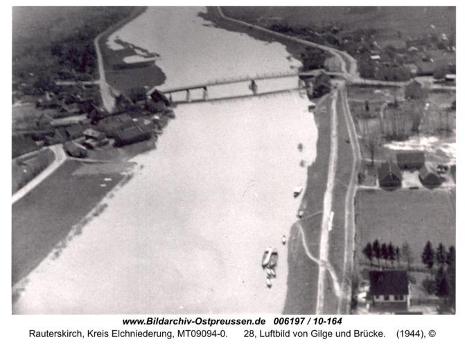 Rauterskirch, 28, Luftbild von Gilge und Brücke