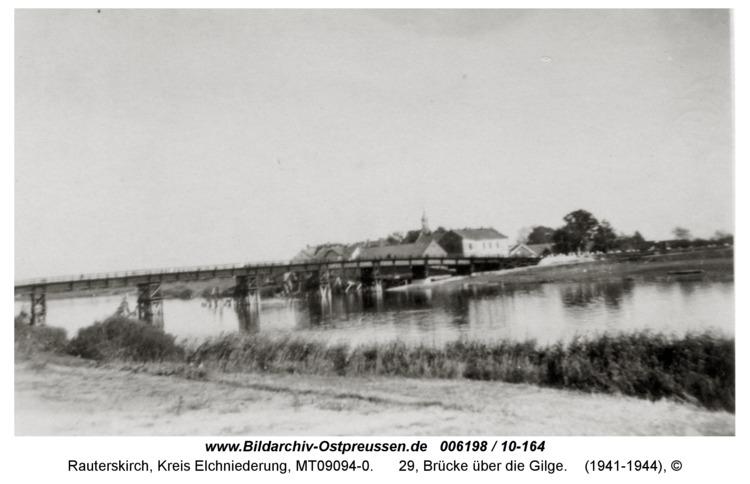 Rauterskirch, 29, Brücke über die Gilge