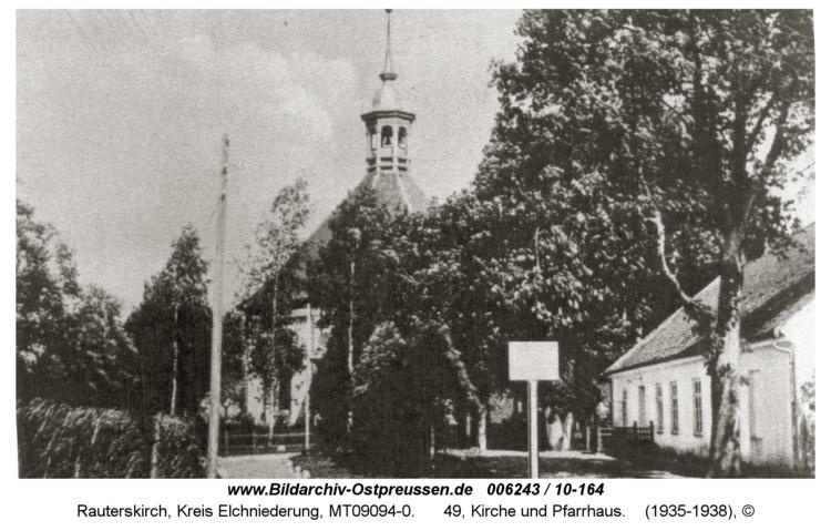 Rauterskirch, 49, Kirche und Pfarrhaus