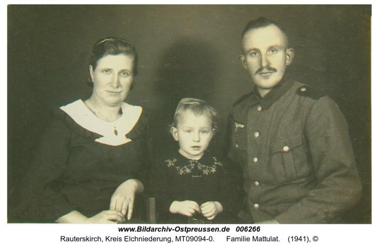 Rauterskirch, Familie Mattulat