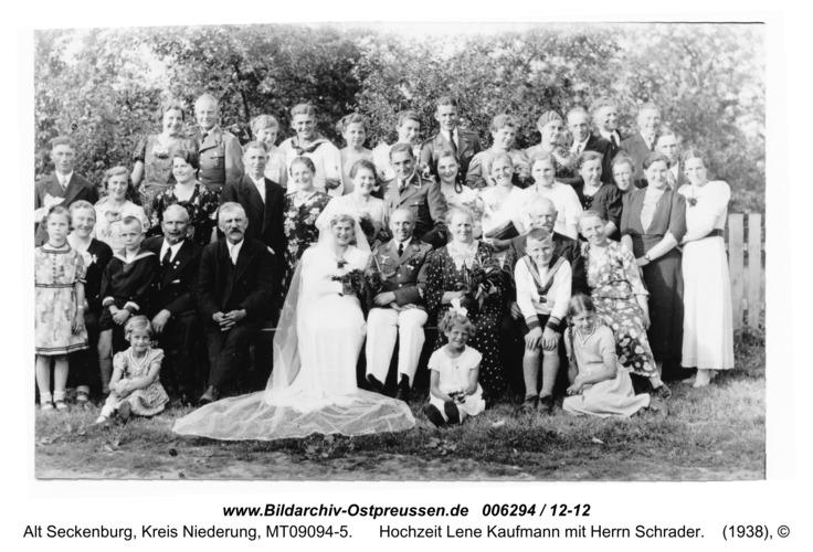 Alt Seckenburg, Hochzeit Lene Kaufmann mit Herrn Schrader