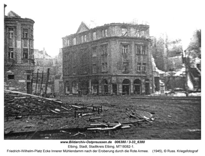 Elbing, Friedrich-Wilhelm-Platz Ecke Innerer Mühlendamm nach der Eroberung durch die Rote Armee