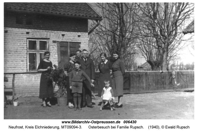 Neufrost, Osterbesuch bei Familie Rupsch